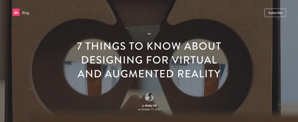 7 Things to know about designing for Virtual and Augmented Reality