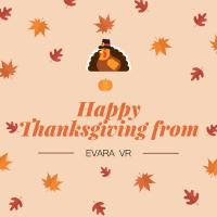 Happy Thanksgiving from Evara VR