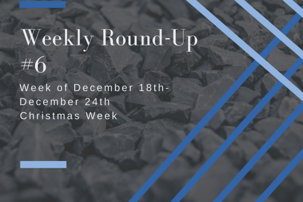 Weekly Round=Up #6: Christmas Week
