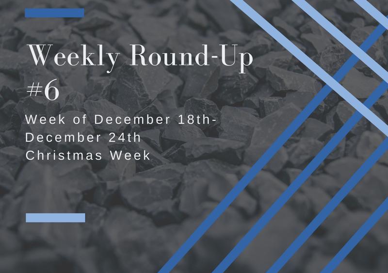 Weekly Round=Up #6: Christmas Week