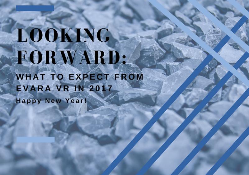 Looking Forward: Evara Vr in 2017
