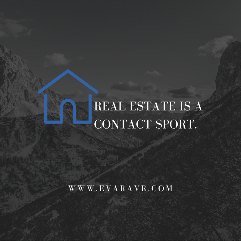 Real Estate is a Contact Sport