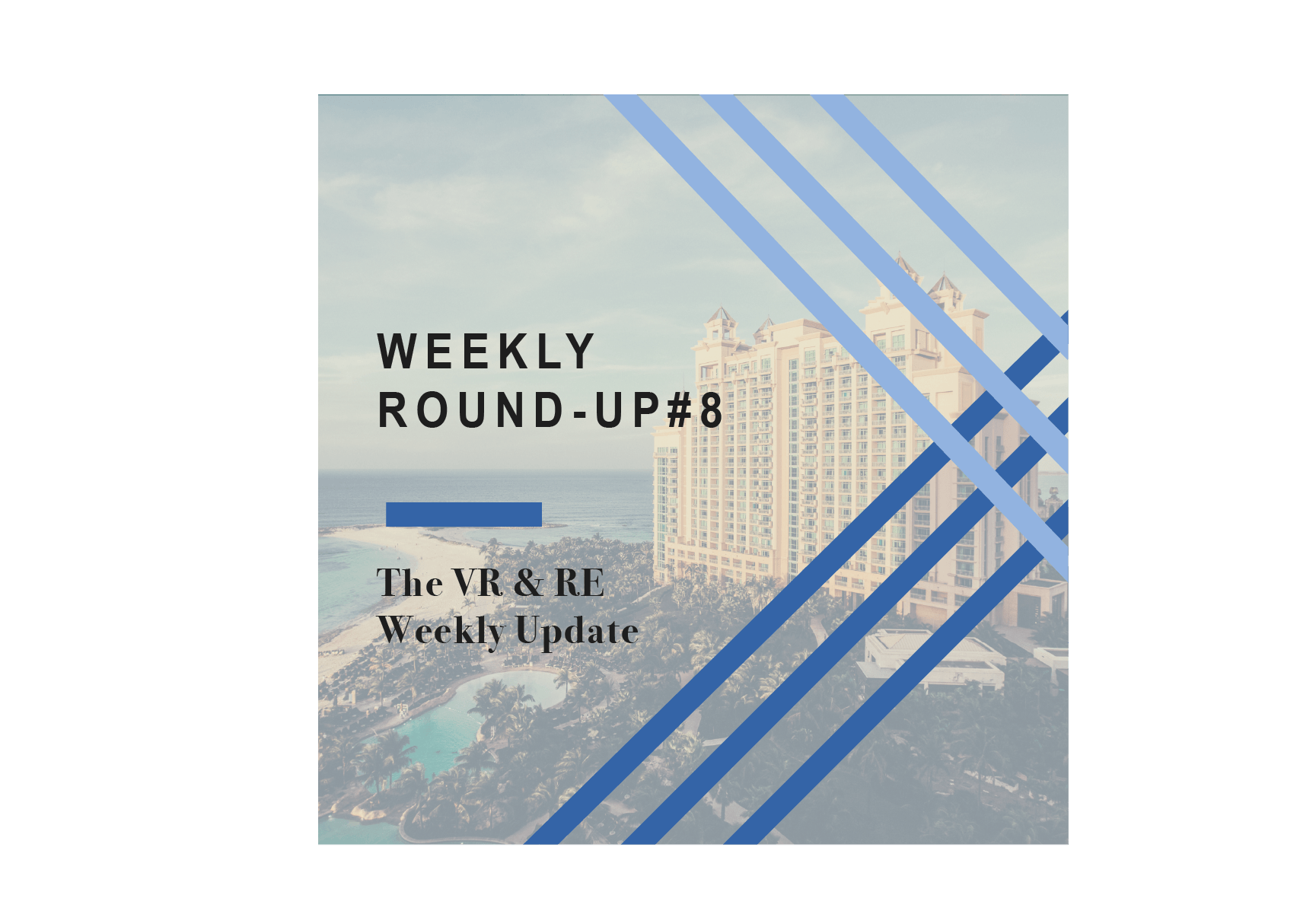 Weekly Round-Up #8